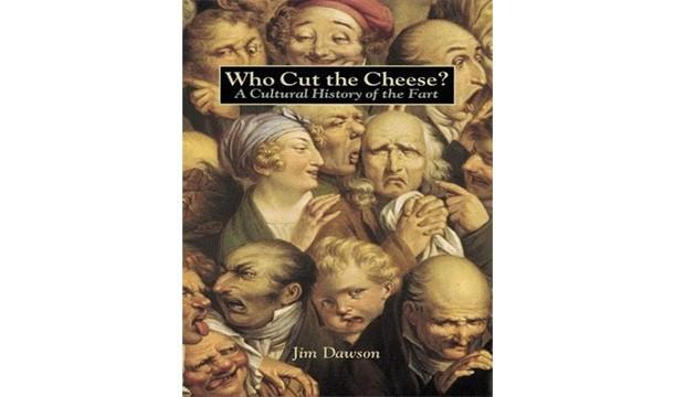 کی پنیر را برش داد : تاریخ فرهنگی باد شکم !